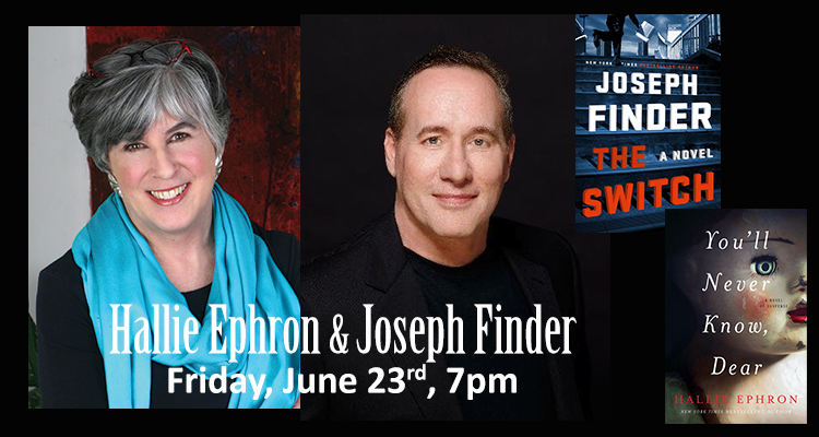 Hallie Ephron & Joseph Finder